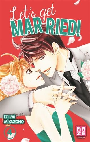 Let's get married !, Tome 4 :
