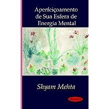 Aperfeioamento de Sua Esfera de Energia Mental