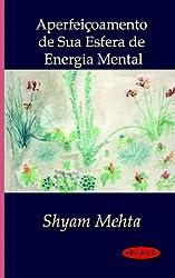 Aperfetoamento De Sua Esfera De Energia Mental