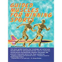 Guided Muscles for Winning Sports