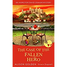 The Case of the Fallen Hero (An Inspector David Graham Cozy Mystery Book 3) (English Edition)