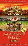 The Case of the Fallen Hero (An Inspector David Graham Cozy Mystery Book 3)