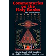 Commentaries on the Holy Books and Other Papers: The Equinox v.4, No.1: The Equinox Vol 4, No.1