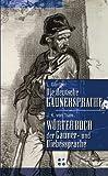 Die deutsche Gaunersprache/Wörterbuch der Gaunersprache