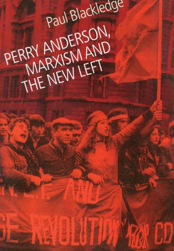 Perry Anderson: Marxism and the New Left