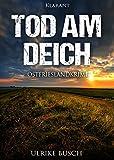 Image of Tod am Deich. Ostfrieslandkrimi (Kripo Greetsiel ermittelt 1)