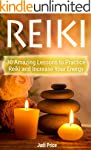 Reiki: 30 Amazing Lessons to Practice...