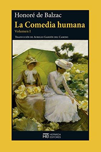 La Comedia humana. Volumen I: Escenas de la vida privada