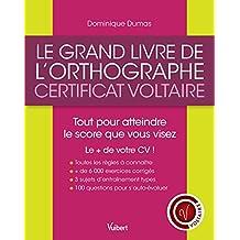 Le grand livre de l'orthographe - Certificat Voltaire