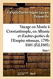 Voyage en Morée, à Constantinople, en Albanie et d'autres parties de l'Empire ottoman, 1798-1801- T1