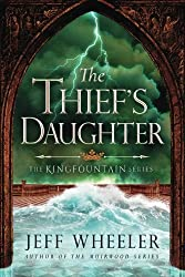 The Thief's Daughter (The Kingfountain Series) by Jeff Wheeler (2016-05-31)