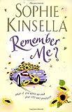 By Sophie Kinsella - Remember Me?