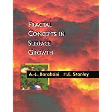 Fractal Concepts in Surface Growth 1st edition by Albert-Laszlo Barabasi, Harry Eugene Stanley (1995) Paperback