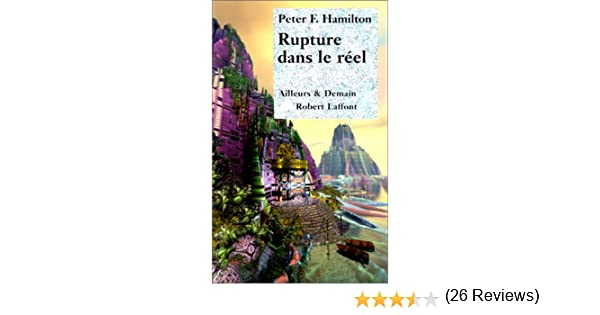 Amazon.fr - Rupture dans le réel, tome 1 : Emergence - Peter F ...