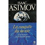 Amazon Fr La Conquete Du Savoir Asimov Isaac Livres