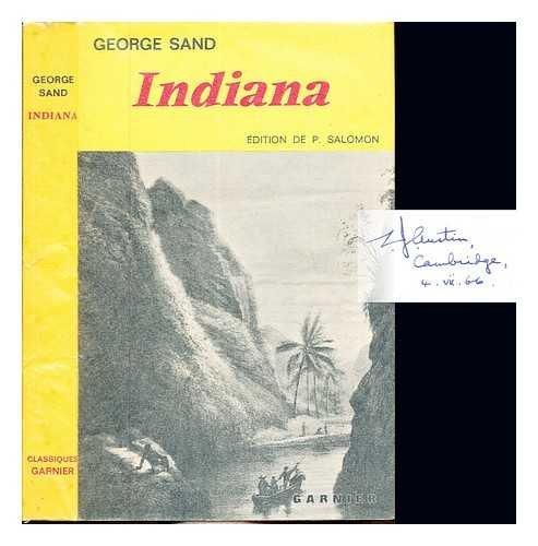 Indiana / Texte établi, avec introduction, notes et relevé de variantes, par Pierre Salomon