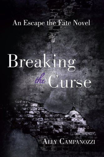 Breaking the Curse: An Escape the Fate Novel, Book One (English Edition)