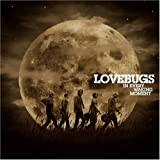 Songtexte von Lovebugs - In Every Waking Moment