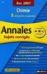 Chimie S obligatoire et spécialité : Annales corrigés, bac 2007