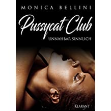 Pussycat Club: Unnahbar sinnlich