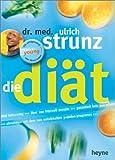 Die Diät. Vital Fatburning - über 100 Intervallrezepte - Garantiert kein Jo-jo-Effekt. Abnehmen mit dem neu entwickelten 3-Stufen-Programm