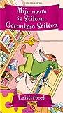Mijn Naam Is Stilton, Geronimo