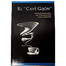 El cafe Gijón