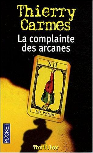 COMPLAINTE DES ARCANES