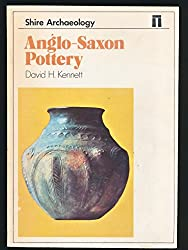 Anglo-Saxon Pottery (Shire archaeology)