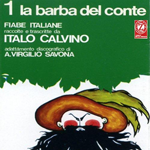 la-barba-del-conte-fiabe-italiane-raccolte-e-trascritte-da-italo-calvino-adattamento-discografico-di