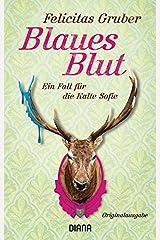 Blaues Blut: Ein Fall für die Kalte Sofie (Krimiserie Die Kalte Sofie, Band 3) Taschenbuch