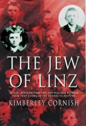 The Jew of Linz: Wittgenstein, Hitler and Their Secret Battle for the Mind