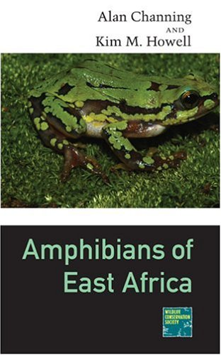 Amphibians of East Africa (Cornell Program in Herpetology)