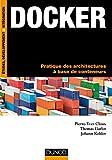Docker - Pratique des architectures à base de conteneurs...