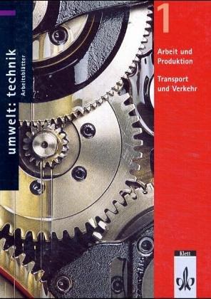 Umwelt: Technik, Arbeitsblätter CD-ROMs : Arbeit und Produktion, Transport und Verkehr, 1 CD-ROM Für Windows ab 98. 113 editierbare Arbeitsblätter mit Lösungen. Für Klasse 7-10
