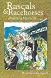 Rascals and Racehorses: A Sporting Man's Life