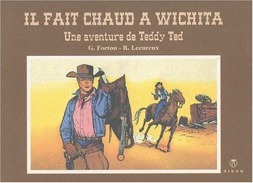 Teddy ted Il fait chaud à Wichita