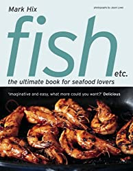 Fish etc.: the ultimate book for seafood lovers