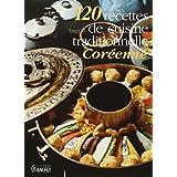120 recettes de cuisine traditionnelle Coréenne