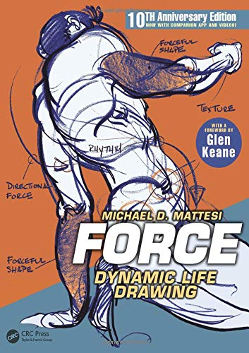 FORCE: Dynamic Life Drawing: 10th Anniversary Edition (Force Drawing Series) por Mike Mattesi