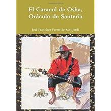 El Caracol De Osha, Oraculo De Santeria