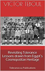 Revisiting Tolerance. Lessons drawn from Egypt's Cosmopolitan Heritage (Essay) (English Edition)