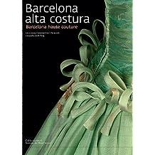 Barcelona alta costura (Sèrie E)