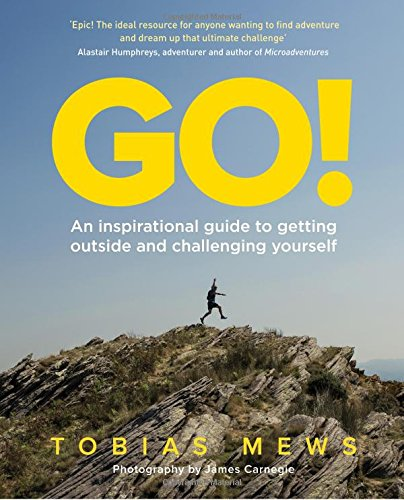 go-an-inspirational-guide-to-getting-outside-and-challenging-yourself