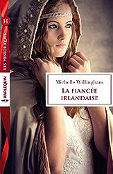 La fiancée irlandaise (Les Historiques)