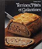 Terrines, Pates, Galantines (Good Cook)