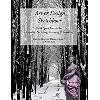 """Art & Design Sketchbook: Blank Space Journal for  Designing, Sketching, Drawing & Doodling - Featuring Cover Art """"Dreams of Spring""""  by Kristen Stein"""