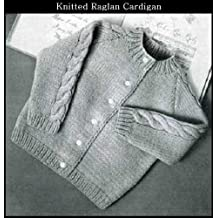 KNITTED RAGLAN CARDIGAN SWEATER for BABY/TODDLER - VINTAGE KNITTING PATTERN (ePattern) - Instant Download Kindle Ebook - AVAILABLE FOR DOWNLOAD to Kindle ... babies, baby clothes, baby patterns