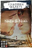 Forbidden Secrets. Nadia & Noah (German Edition)