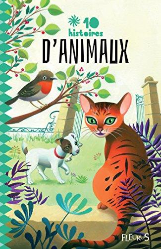Lire 10 histoires d'animaux pdf, epub